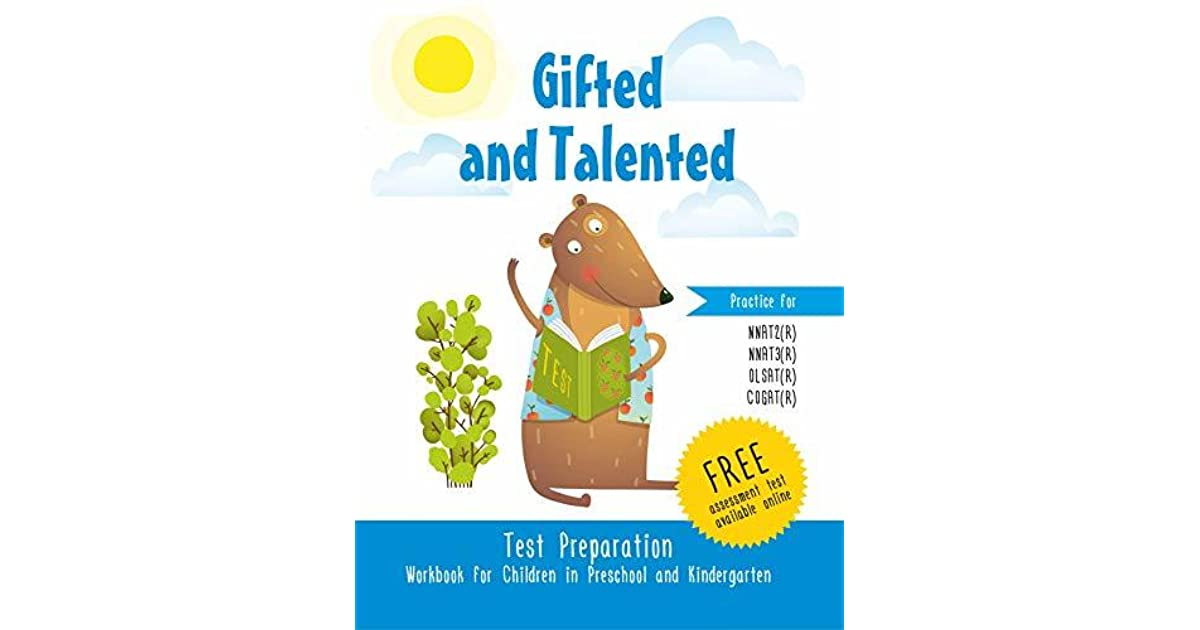 Gifted and Talented Test Preparation Workbook for children in preschool and kindergarten Test prep Practice test for pre-k and kindergarten: NNAT2 (R) NNAT3 ...