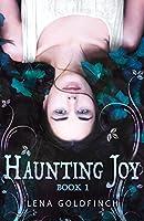 Haunting Joy (Haunting Joy, #1)