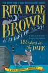 Whiskers in the Dark (Mrs. Murphy #28)