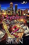 The Real Dopeboyz of Atlanta 2: A Street Love Tale (The Finale)