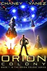 Orion Colony (Orion Colony #1)