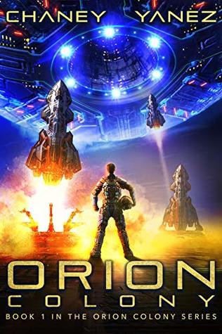Orion Colony by J.N. Chaney