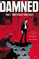 """The Damned, tome 1 """"Mort pendant trois jours"""""""