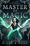 Master of Magic (Half-Blood Huntress Chronicles #3)