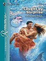 Caught by Surprise (Silhouette Romance, #1614)