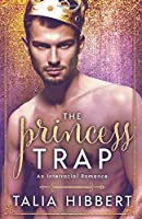 The Princess Trap: An Interracial Romance (Dirty British Romance)