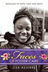 Faces of Foster Care by Lisa Aguirre