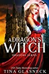 A Dragon's Witch (Dragons, #4)