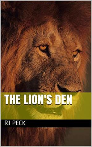 The Lion's Den: Relics of Power series (Christopher Cyprus Bible Adventures Book 1)