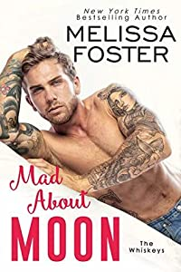 Mad About Moon (The Whiskeys: Dark Knights at Peaceful Harbor, #5)