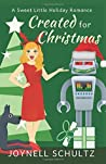 Created for Christmas: A Sweet Little Holiday Romance