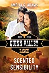 Scented Sensibility (Quinn Valley Ranch, #3)