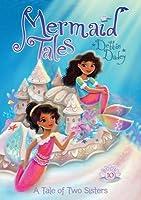 A Tale of Two Sisters (Mermaid Tales #10)