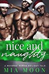 Nice and Naughty (The Reverse Harem Diaries #4)