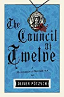 The Council of Twelve (The Hangman's Daughter, #6)