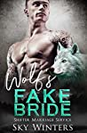 Wolf's Fake Bride (Shifter Marriage Service, #1)