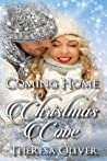 Coming Home to Christmas Cove (Christmas Cove. #1)