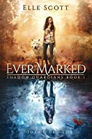 Ever Marked