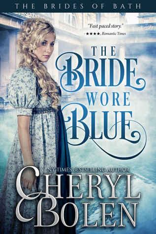 The Bride Wore Blue (The Brides of Bath, #1) by Cheryl Bolen