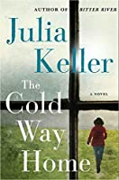 The Cold Way Home (Bell Elkins, #8)