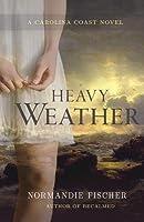 Heavy Weather: A Carolina Coast Novel