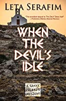 When the Devil's Idle (The Greek Islands Mysteries Book 2)