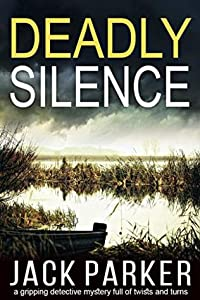 Deadly Silence (Aldous Asquith #1)