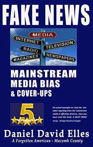 FAKE NEWS: Mainstream Media Bias & Cover-ups