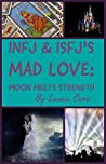 INFJs In Love: The High Priestess Collection by Laura Cone