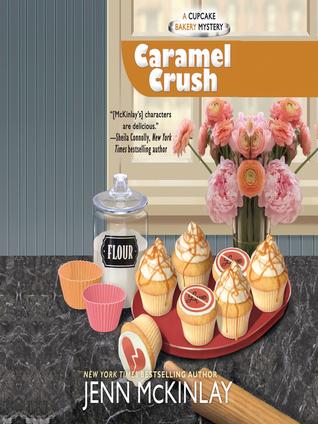 Caramel Crush (Cupcake Bakery Mystery, #9)