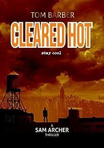 Cleared Hot (Sam Archer #10)