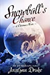 Snowball's Chance (Ice and Snow Christmas #3)