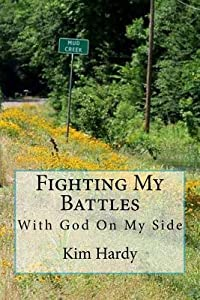 Fighting My Battles: With God On My Side