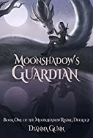 Moonshadow's Guardian: Book One of the Moonshadow Rising Duology (World of Omicaer Novels)