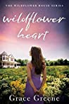 Wildflower Heart (The Wildflower House #1)