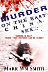 Murder On The East China Sea (The Beginning, #2)