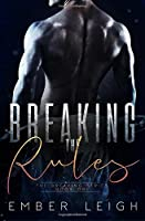 Breaking the Rules (The Breaking Series)