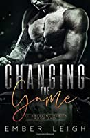 Changing the Game (The Breaking Series)