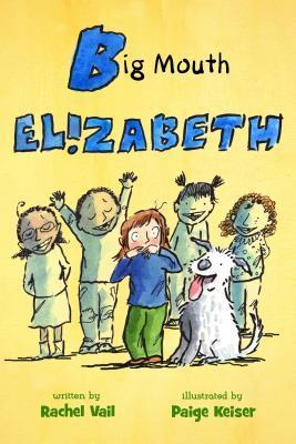 Big Mouth Elizabeth by Rachel Vail