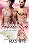 The Selkie Prince's Forbidden Mate (The Royal Alphas #4)