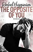 The Opposite of You (Opposites Attract 1)