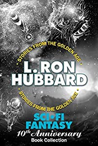Sci-Fi Fantasy 10th Anniversary Book Collection—Fantasy and Science Fiction Short Stories: Genetic Engineering, Space Opera and Body Swap Fiction (Stories from the Golden Age 6020382)