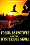 Fossil Detectives and the Mysterious Skull