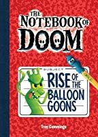 Rise of the Balloon Goons: #1