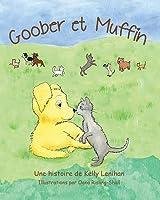 Goober et Muffin