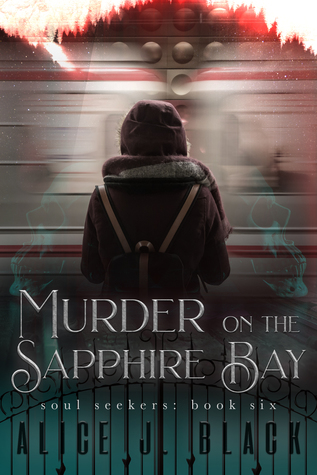 Murder on the Sapphire Bay by Alice J. Black