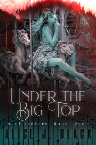 Under the Big Top (Soul Seekers #7)