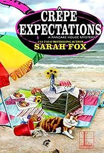 Crêpe Expectations (Pancake House Mystery, #5)