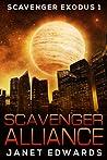 Scavenger Alliance (Scavenger Exodus, #1)