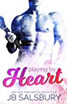 Playing by Heart (Love, Hate, Rock-n-Roll, #1)
